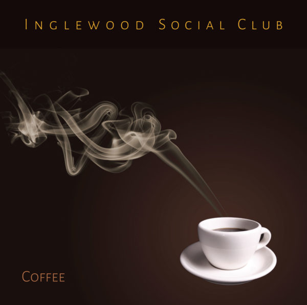 """Cover art for the Inglewood Social Club single, """"Coffee""""."""